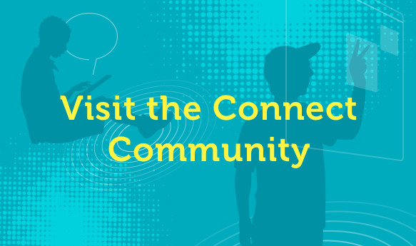 Visit the Connect Community