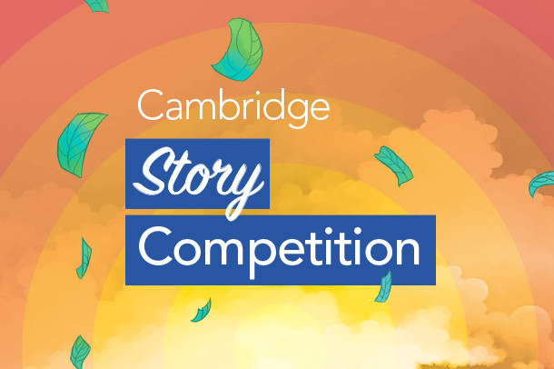 Cambridge Story Competition | Cambridge University Press