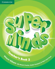 Teacher's Edition | Content | Super Minds | Young Learners