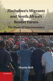 Zimbabwe's Migrants and South Africa's Border Farms