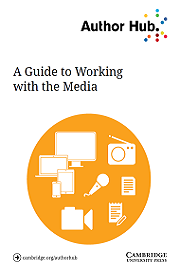 A Guide to Working with the Media