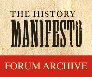 The History Manifesto forum archive