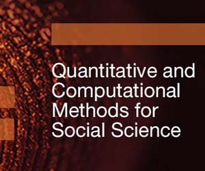 Quantitative and Computational Methods for Social Science