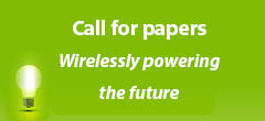 Call for Papers: Wirelessly powering the future - Submission Deadline: 30th April 2017