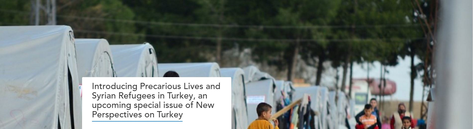 Introducing Precarious Lives and Syrian Refugees in Turkey