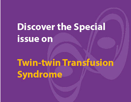 Discover the Twin-twin transfusion Special Issue