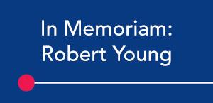 In Memoriam: Robert Young