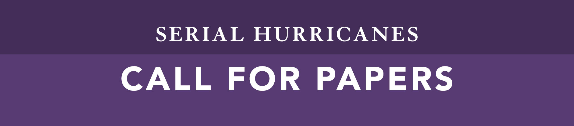 Call for Papers Serial Hurricanes large banner