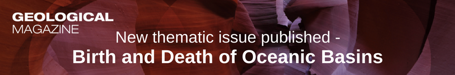 Thematic Issue: Birth and Death of Oceanic Basins