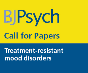 BJPsych Treatment resistant mood disorders