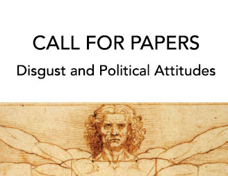 Call for Papers - Disgust and Political Attitudes