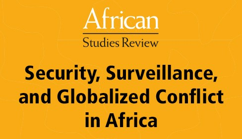 V2_Security, Surveillance, and Globalized Conflict in Africa Virtual Issue