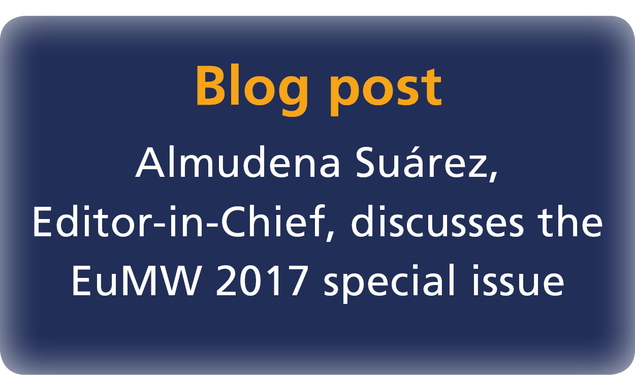 Professor Suárez, EiC of the International Journal of Microwave and Wireless Technologies, discusses the EuMW 2017 special issue.