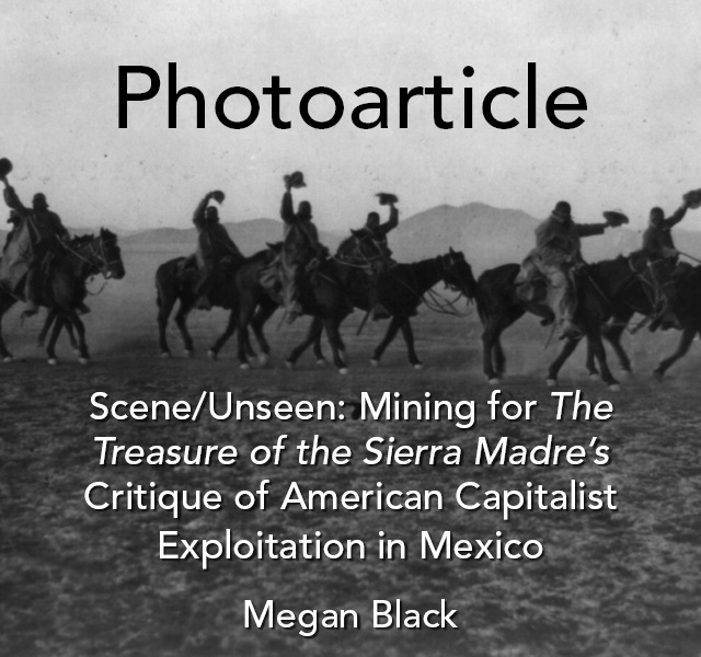 Mining for The Treasure of the Sierra Madre's Critique of American Capitalist Exploitation in Mexico