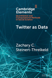 Twitter as Data by Zachary C  Steinert-Threlkeld