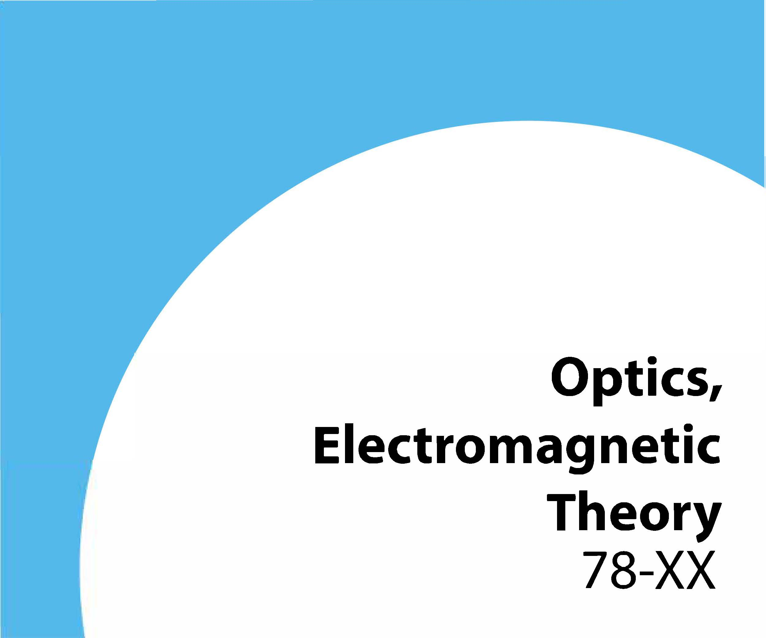 78-xx Optics, electromagnetic theory