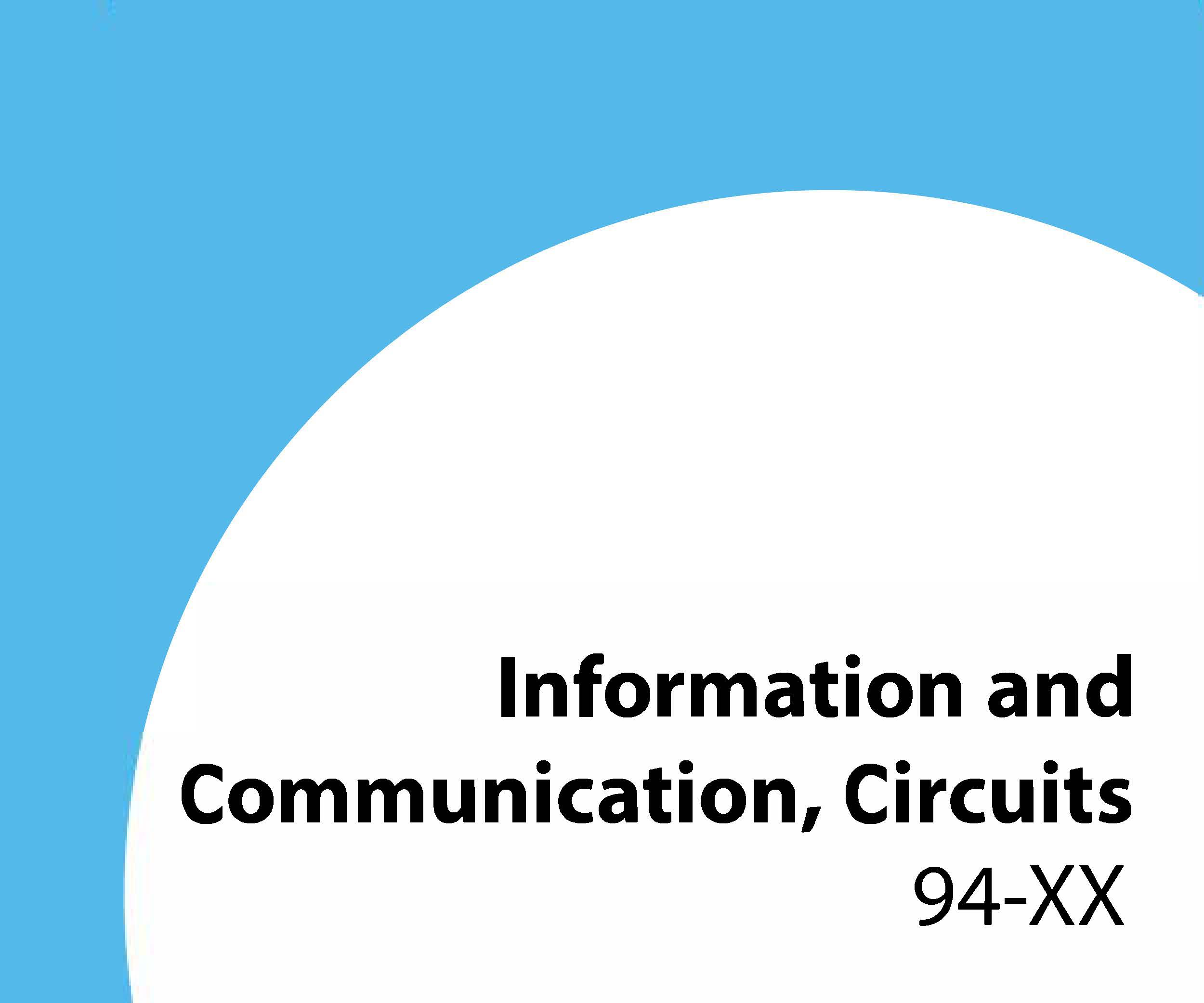94-xx Information and communication, circuits