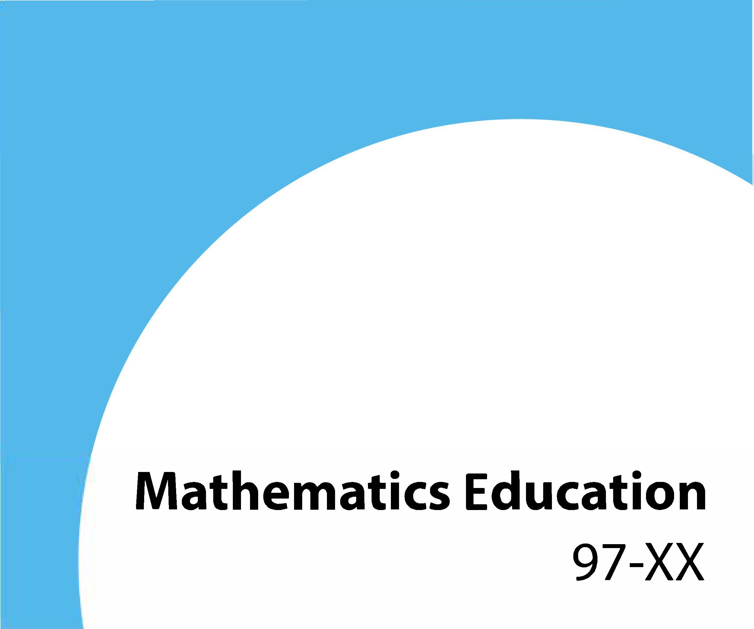 97-xx Mathematics education