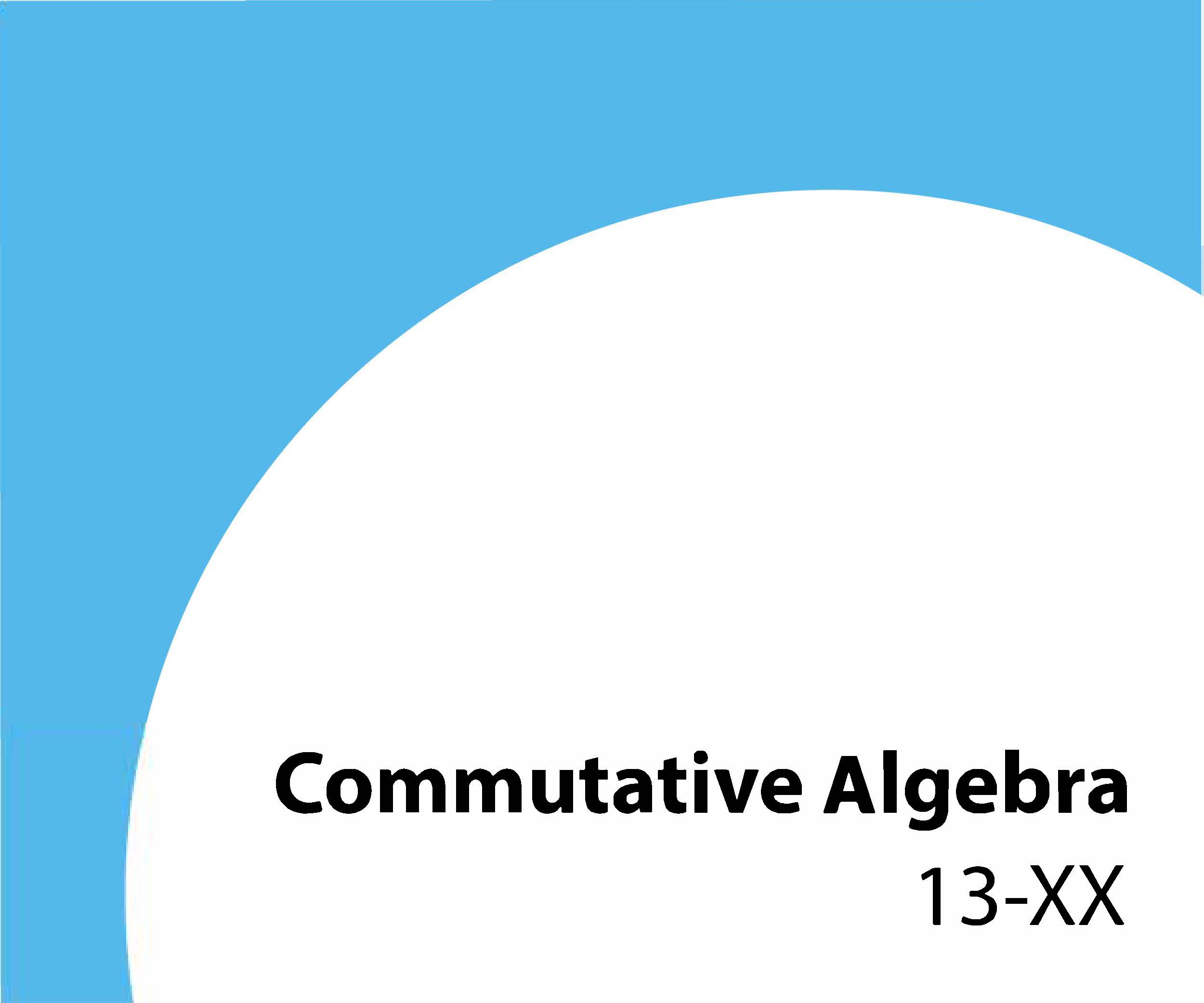13-xx Commutative algebra