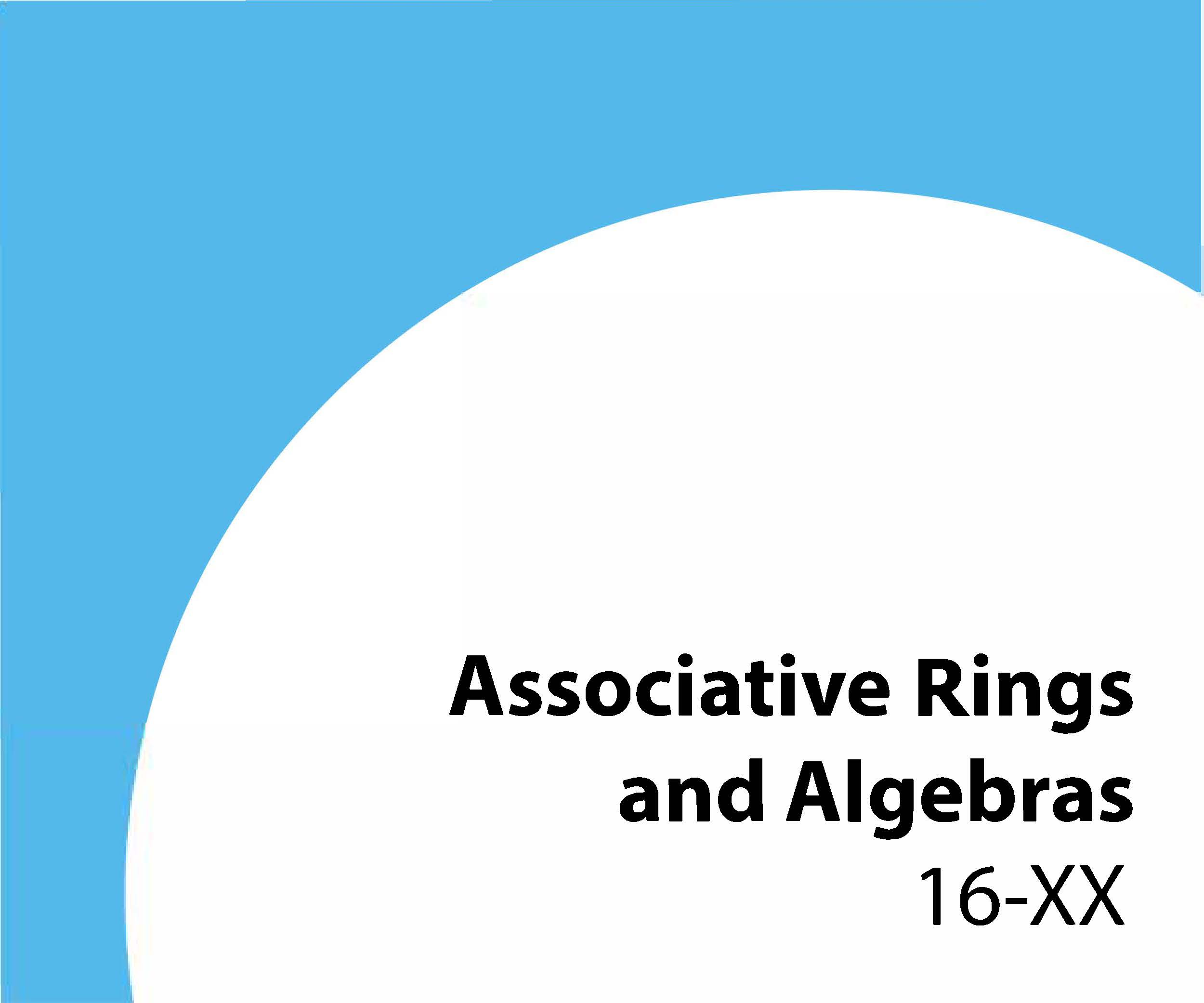 16-xx Associative rings and algebras