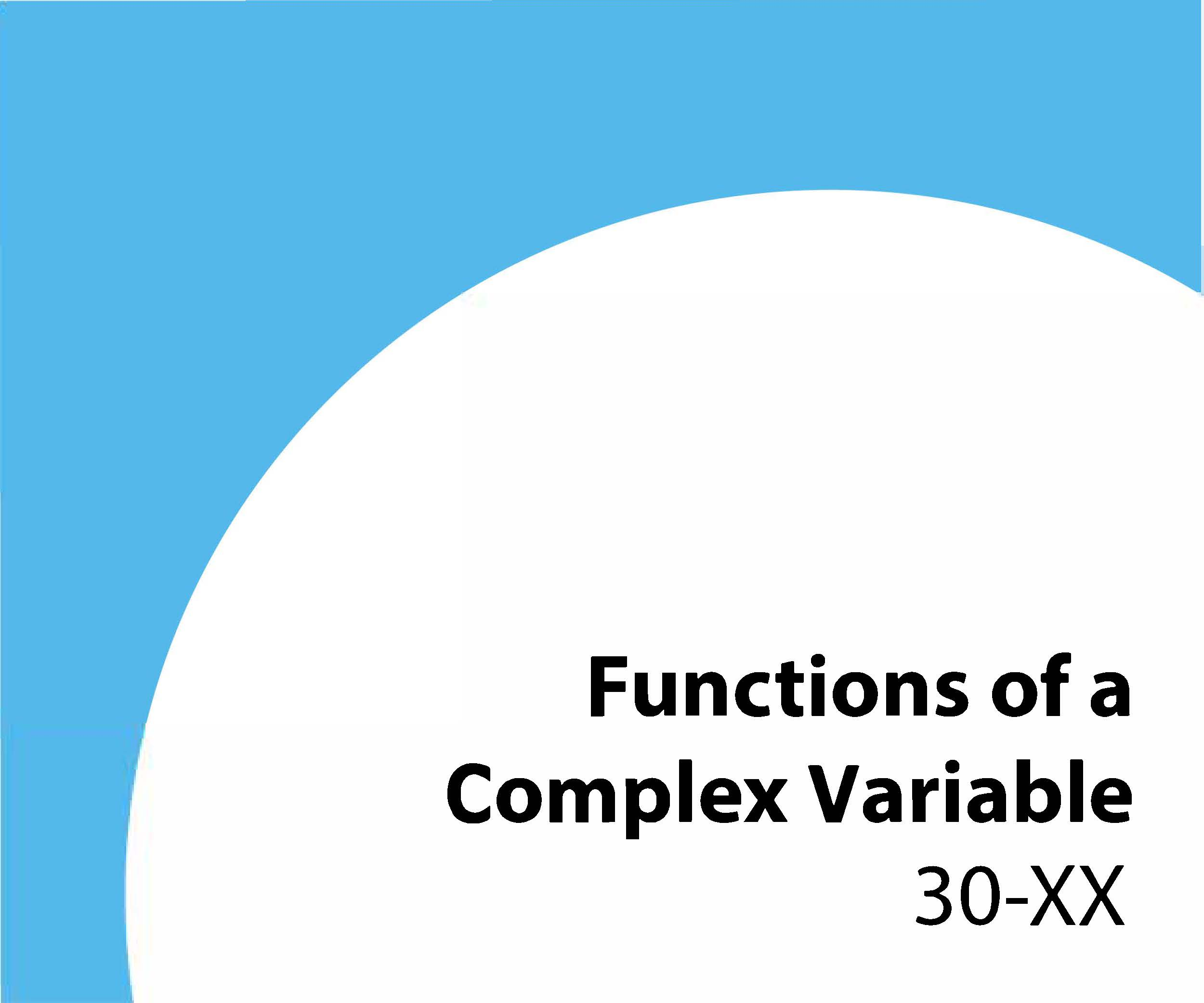 30-xx Functions of a complex variable
