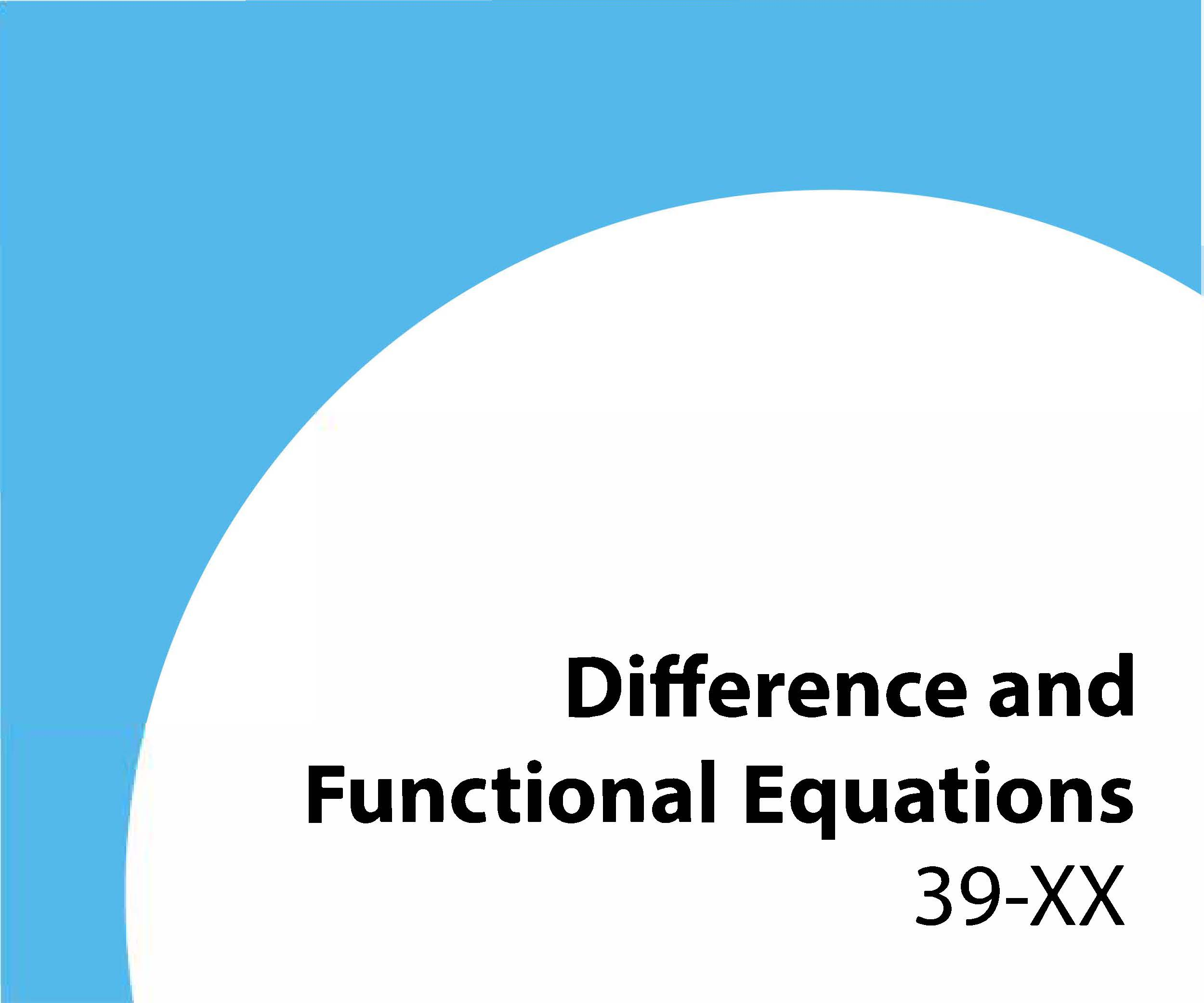 39-xx Difference and functional equations