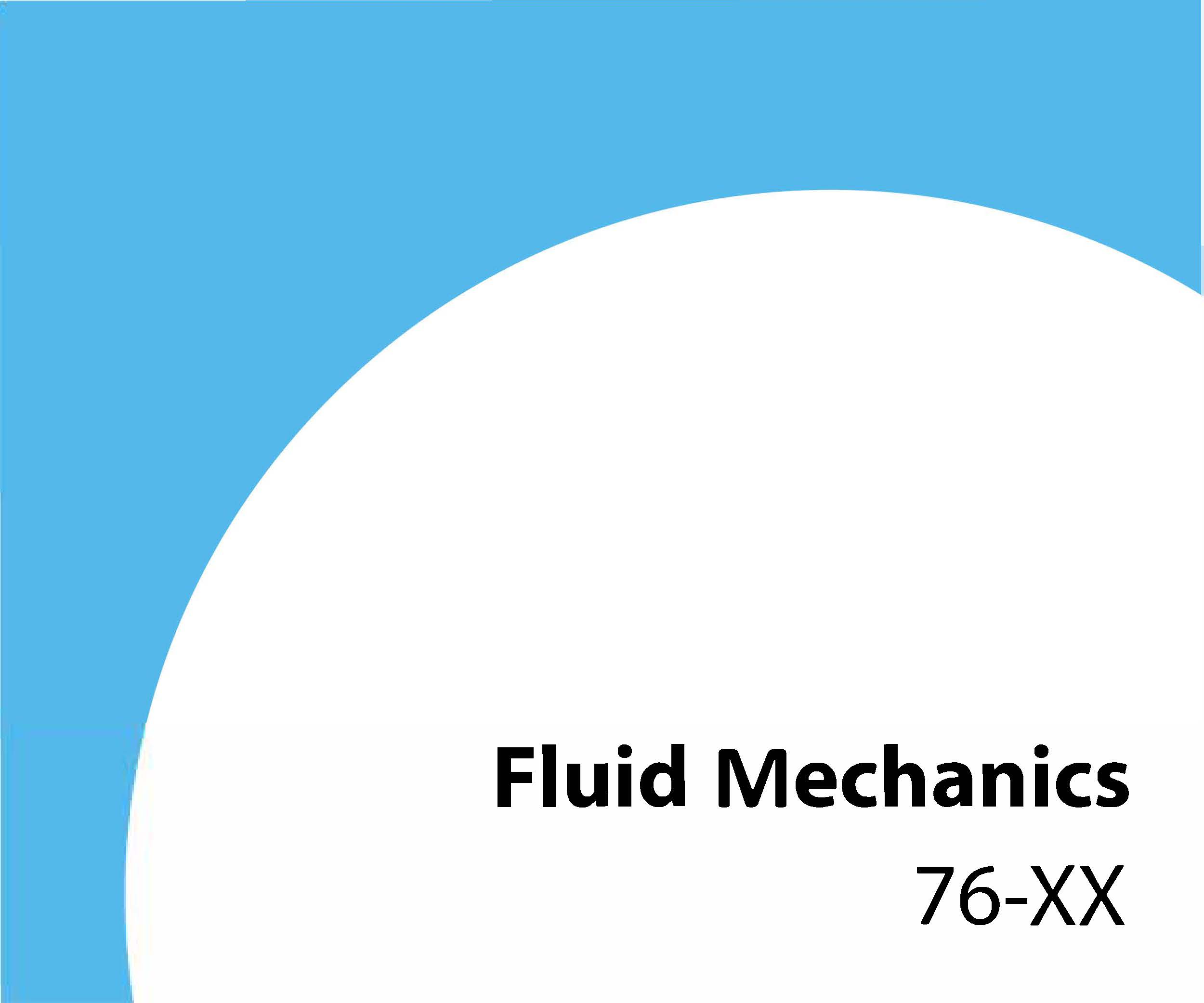 76-xx Fluid mechanics