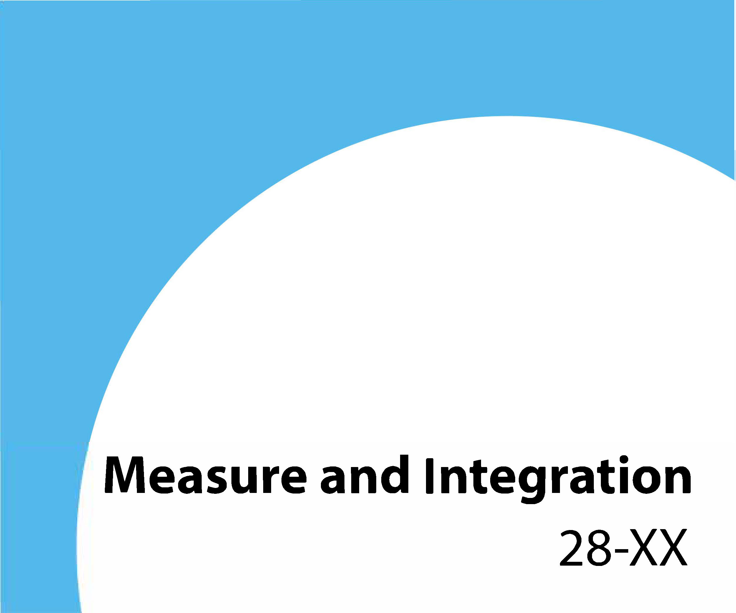 28-XX - Measure and Integration