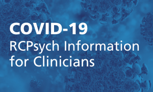 RCPsych Covid19 Information