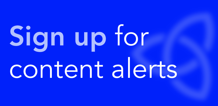Sign up for content alerts