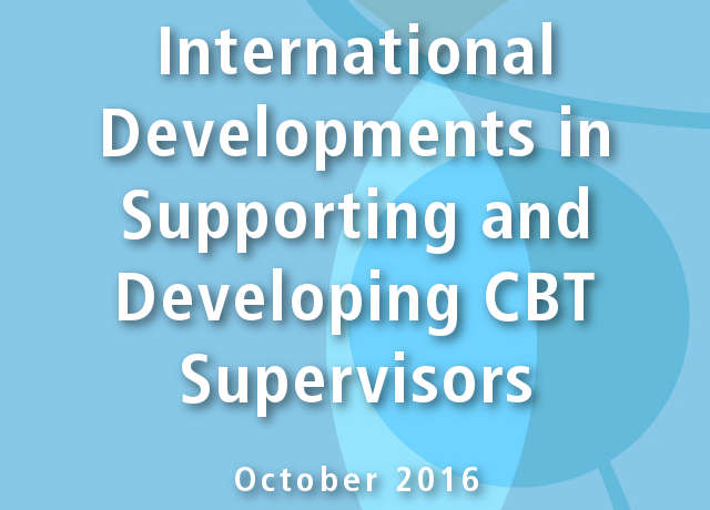 International Developments in Supporting and Developing CBT Supervisors