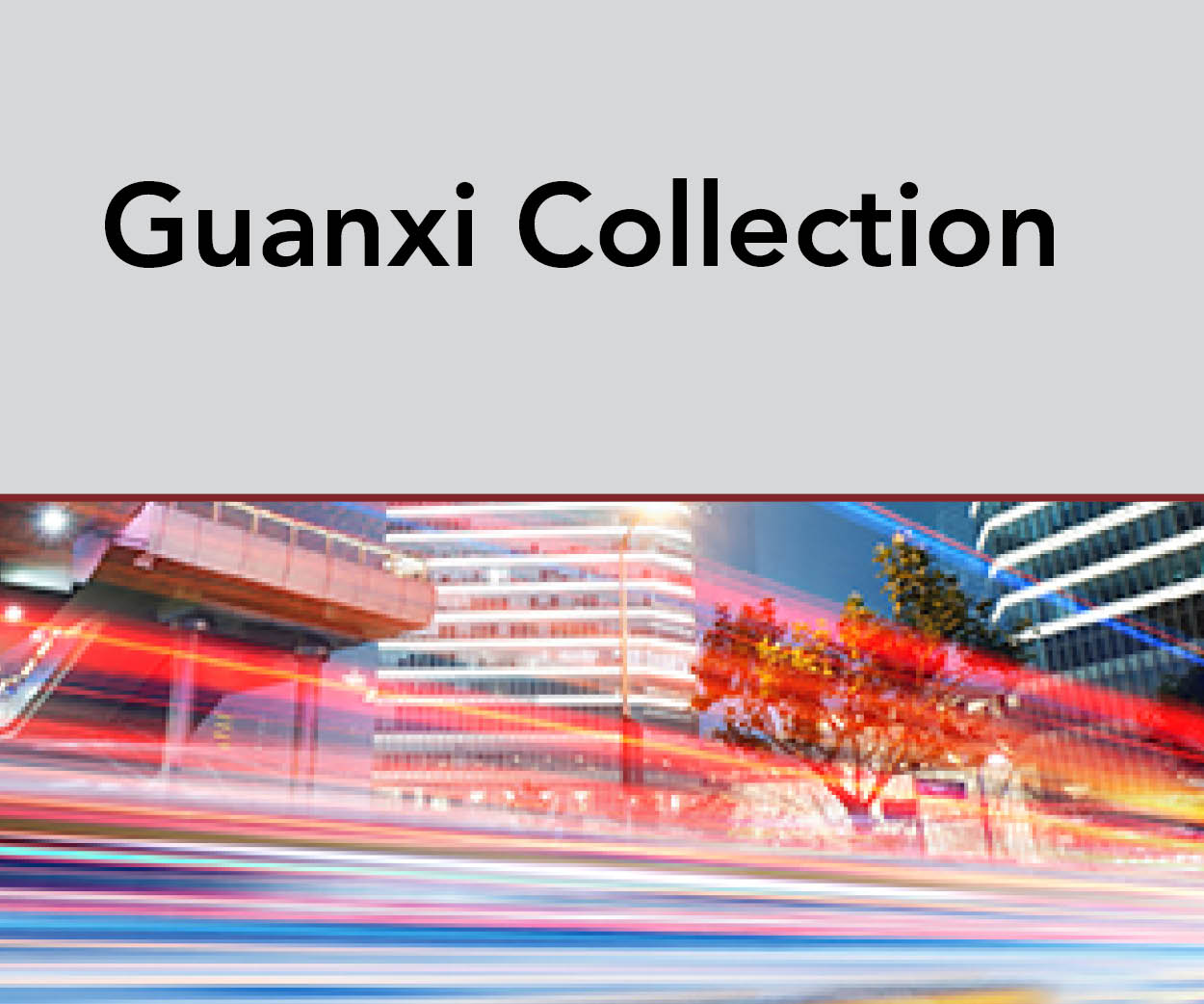 Guanxi Collection
