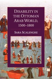 Disability in the Ottoman Arab World, 1500–1800