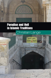 Paradise and Hell in Islamic Traditions