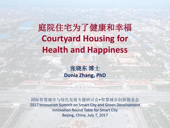 Thumbnail image of Donia_Zhang_Courtyard_Housing_for_Health_Happiness_BOTC_2017_7_7_Presentation.pdf