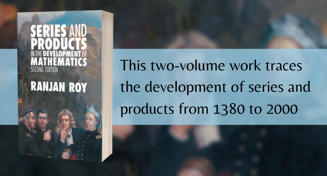 Series and Products in the Development of Mathematics: 2nd Edition