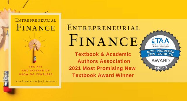 Entrepreneurial Finance: TAA 2021 Most Promising New Textbook Award Winner