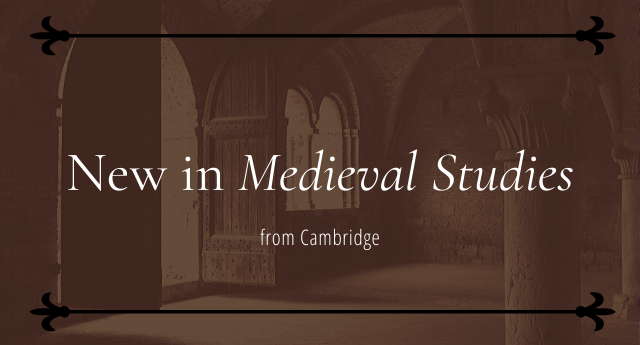 New in Medieval Studies