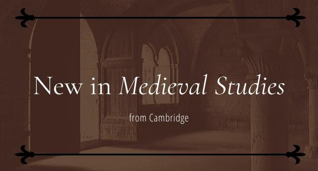 New in Medieval Studies