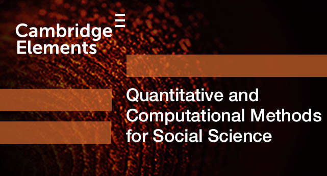 Cambridge Elements Quantitative and computational methods for social science