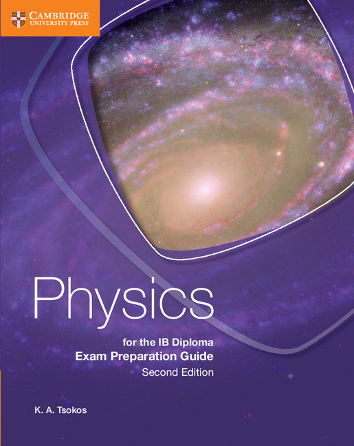 Physics for the IB Diploma Revision Guide