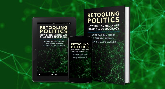 Retooling Politics: How Digital Media Are Shaping Democracy