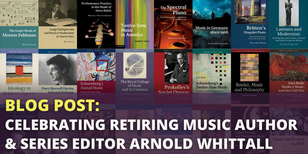 Arnold Whittall Tribute Blog