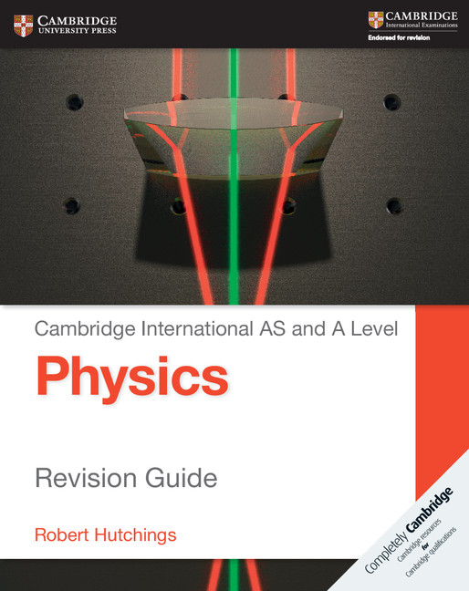 AS and A Level Physics Revision Guide