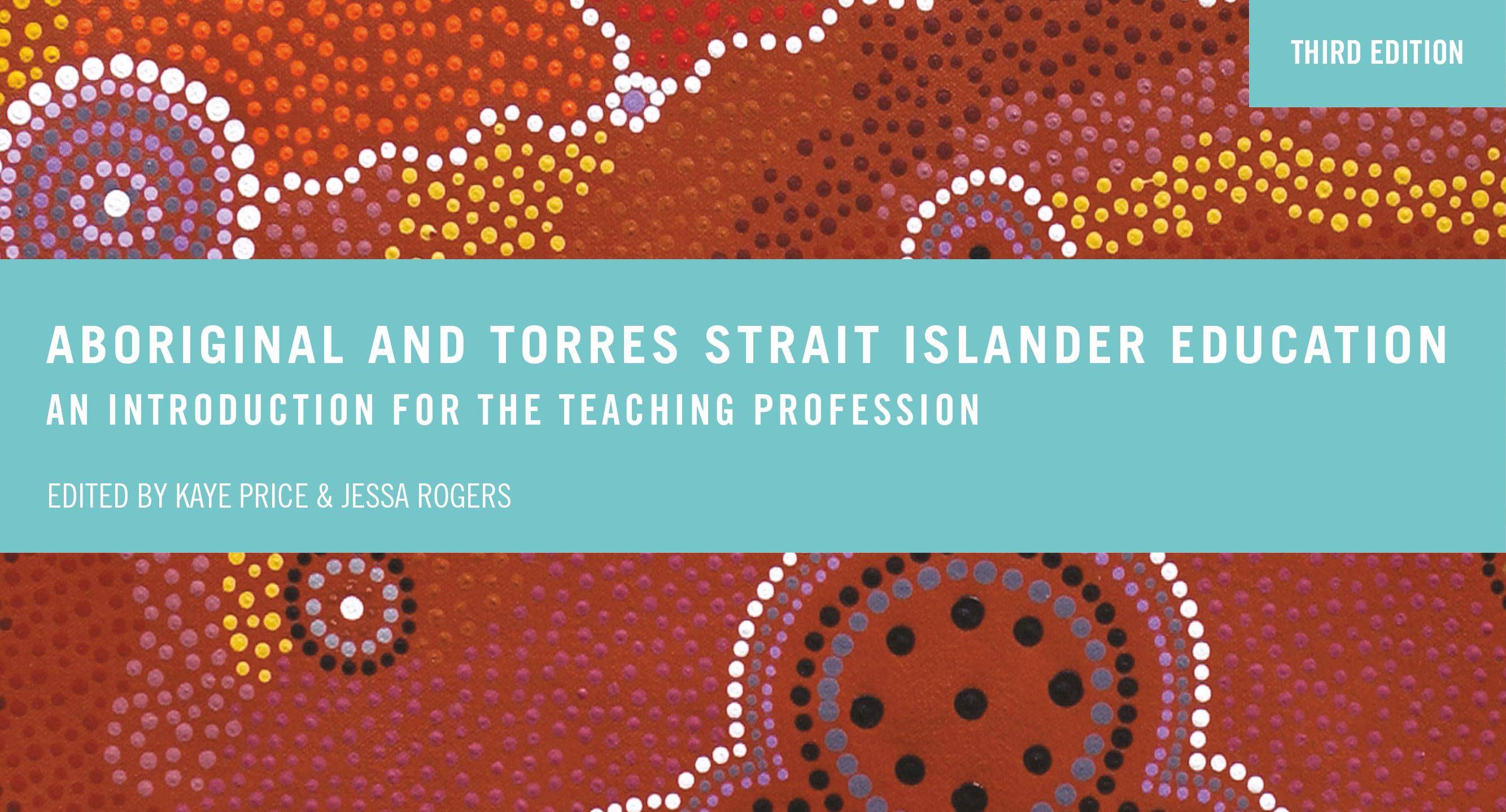 Aboriginal and Torres Strait Islander Education, 3ed