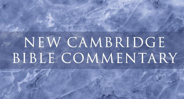 New Cambridge Bible Commentary