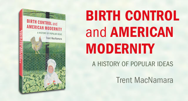 Birth Control and American Modernity -banner