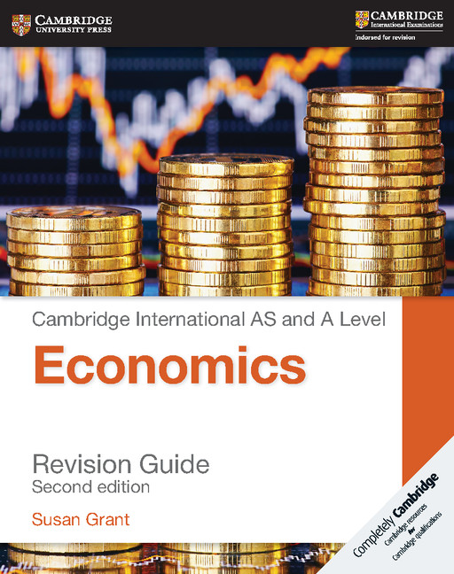 AS and A Level Economics Revision Guide