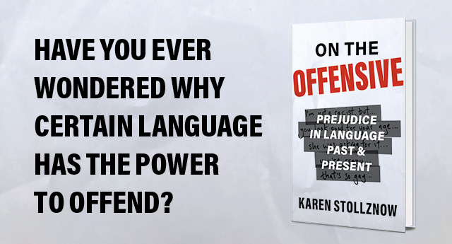 Prejudice in Language Past and Present