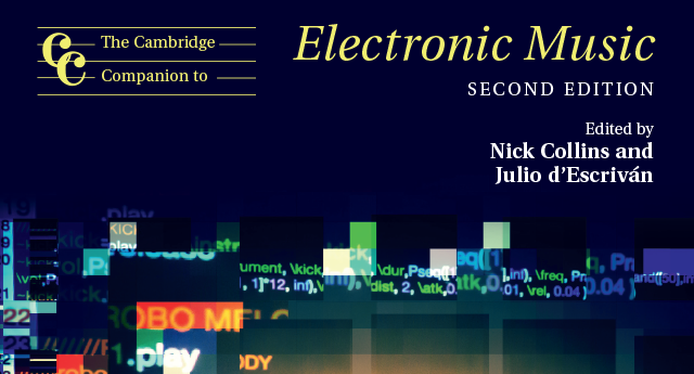 The Cambridge Companion to Electronic Music 2nd ed